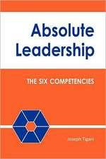 Absolute Leadership