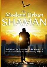 The Modern Urban Shaman