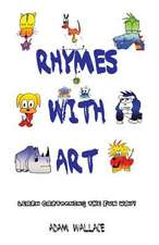 Rhymes with Art: Learn Cartooning the Fun Way!