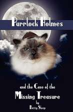 Purrlock Holmes and the Case of the Missing Treasure
