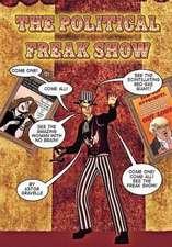 Political Freak Show