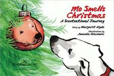 Mo Smells Christmas:  A Scentsational Journey