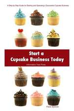 Start a Cupcake Business Today