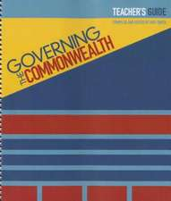 Governing the Commonwealth:  Teacher's Guide