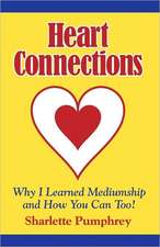 Heart Connections:  Why I Learned Mediumship & How You Can Too