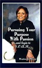 Pursuing Your Purpose with Passion:  Writings of John and Charles Wesley