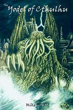 The Yodel of Cthulhu:  An Anthology of Extreme Creature Horror