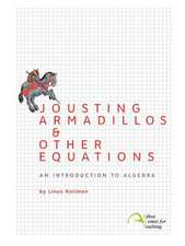 Jousting Armadillos & Other Equations