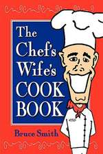 The Chef's Wife's Cook Book