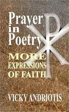 Prayer in Poetry - More Expressions of Faith:  Stories from the Gen Con Writer's Symposium