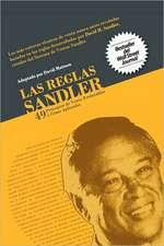 Las Reglas Sandler Cuarenta y Nueve Principios de Venta Perdurables...y Cmo Aplicarlos:  Igniting the Fires of Greatness