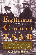 An Englishman in the Court of the Tsar