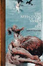 The Affections of the Heart in Art