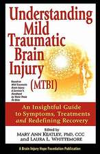 Understanding Mild Traumatic Brain Injury (Mtbi):  An Insightful Guide to Symptoms, Treatments, and Redefining Recovery
