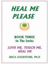 Heal Me ... Please