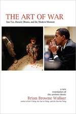 The Art of War:  Sun Tzu, Barack Obama, and the Modern Moment