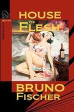 House of Flesh:  An End-Times Thriller Novel