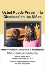 Usted Puede Prevenir La Obesidad En Los Nios
