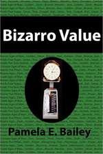 Bizarro Value