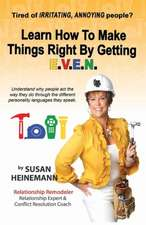 Learn How to Make Things Right by Getting E.V.E.N.