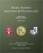 Basic Human Anatomy & Physiology:  Subcourses Md0006, Md0007; Edition 100