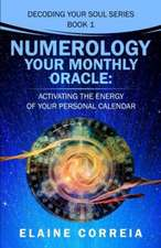 Numerology Your Monthly Oracle