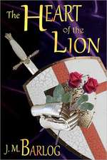 The Heart of the Lion:  A Challenge Not Insanity a Revolutionary Approach to Treatment & Recovery from Sexual Abuse & Ptsd