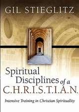 Spiritual Disciplines of A C.H.R.I.S.T.I.A.N.