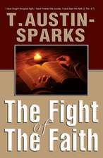 The Fight of the Faith:  An Amazing Clutch of Mysteries & Marvels!