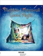 Matilda & Maxwell Good Night (Goodparentgoodchild)