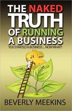 The Naked Truth of Running a Business