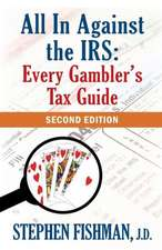 All in Against the IRS:  Second Edition
