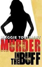 Murder in the Buff:  The Predicate