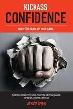 Kickass Confidence