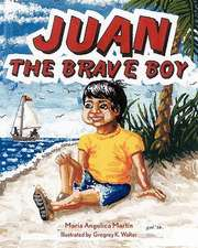 Juan the Brave Boy