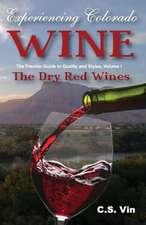 Experiencing Colorado Wine