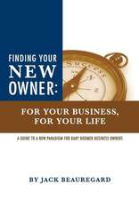 Finding Your New Owner:  For Your Business, for Your Life