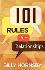 101 Rules for Relationships:  101 Relational Intersections