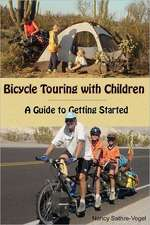 Bicycle Touring with Children:  A Guide to Getting Started