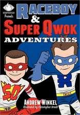Raceboy and Super Qwok Adventures