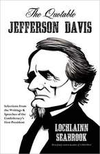 The Quotable Jefferson Davis