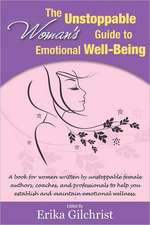 The Unstoppable Woman's Guide to Emotional Well-Being:  The World of Haggisvitae