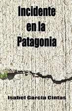 Incidente En La Patagonia