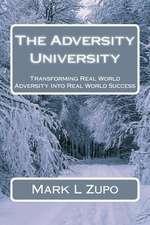 The Adversity University