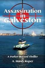 Assassination in Galveston