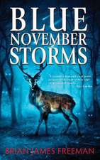Blue November Storms:  What the World Eats