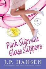 Pink Slips and Glass Slippers:  Companion to the Bliss List