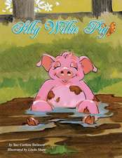 Silly Willie Pig