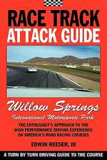 Race Track Attack Guide - Willow Springs