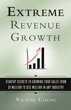 Extreme Revenue Growth
